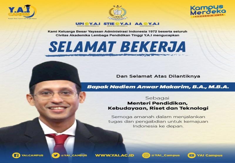 Selamat atas dilantiknya Bapak Nadiem Anwar Makarim, B.A., M.B.A sebagai Menteri Pendidikan, Kebudayaan, Riset dan Teknologi